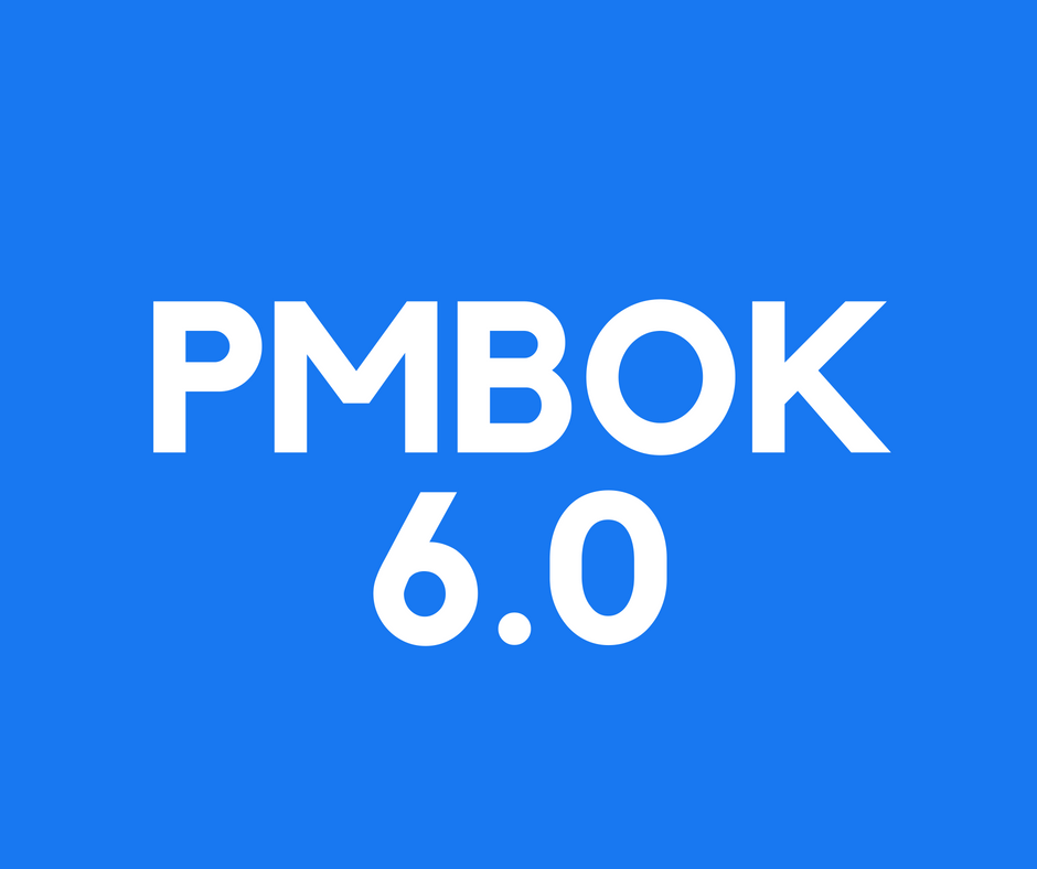 The sixth edition of PMbok